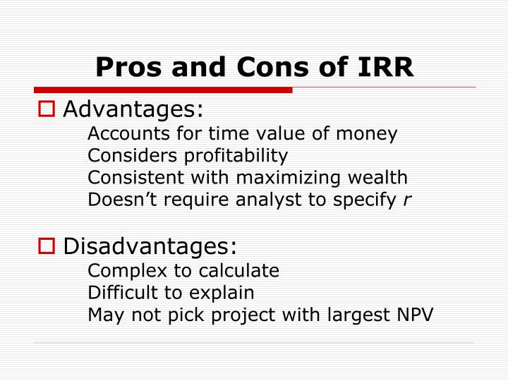 Pros and Cons of IRR