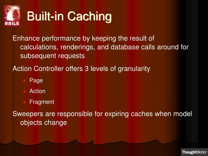 Built-in Caching