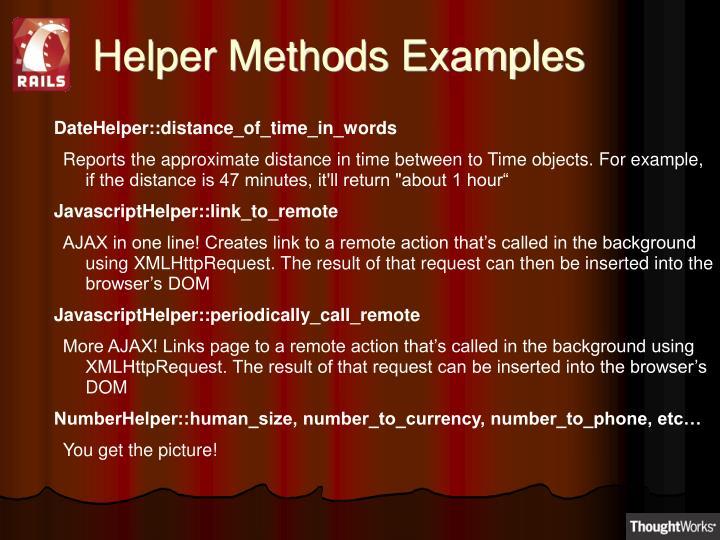 Helper Methods Examples