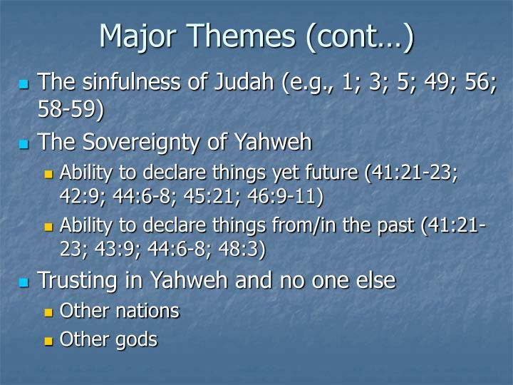 Major Themes (cont…)