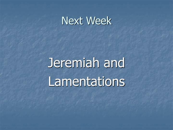 Next Week