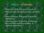 hetero different