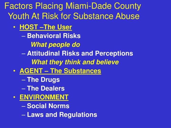 Factors Placing Miami-Dade County