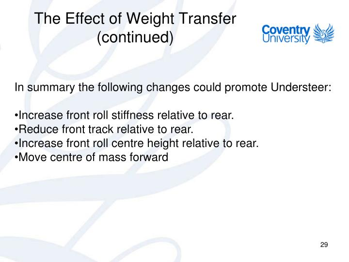 The Effect of Weight Transfer (continued)