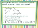 example 1 determine whether each pair of figures is similar justify your answer