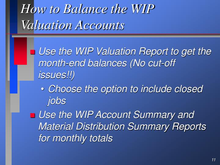 How to Balance the WIP Valuation Accounts