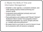 2 master the skills of time and information management