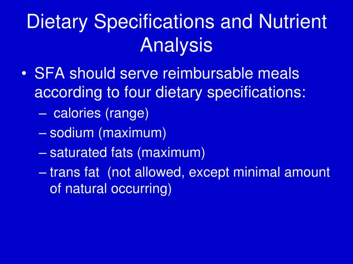 Dietary Specifications and Nutrient Analysis