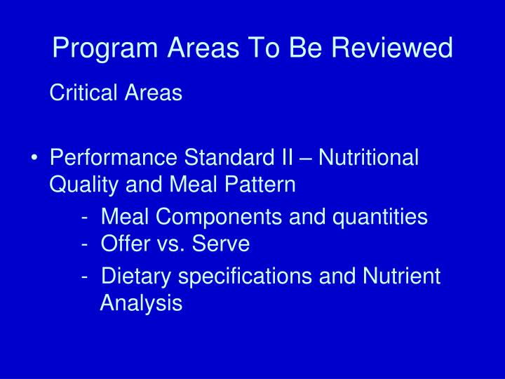 Program Areas To Be Reviewed
