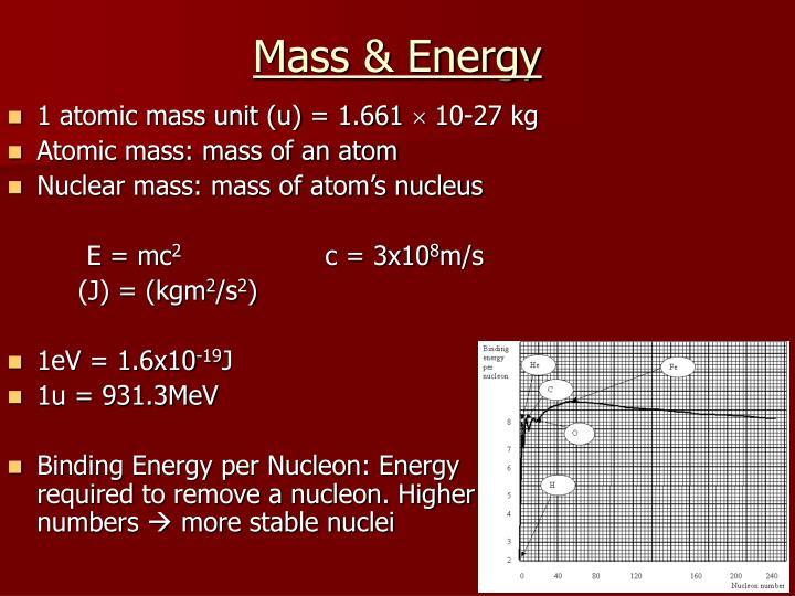 Mass & Energy