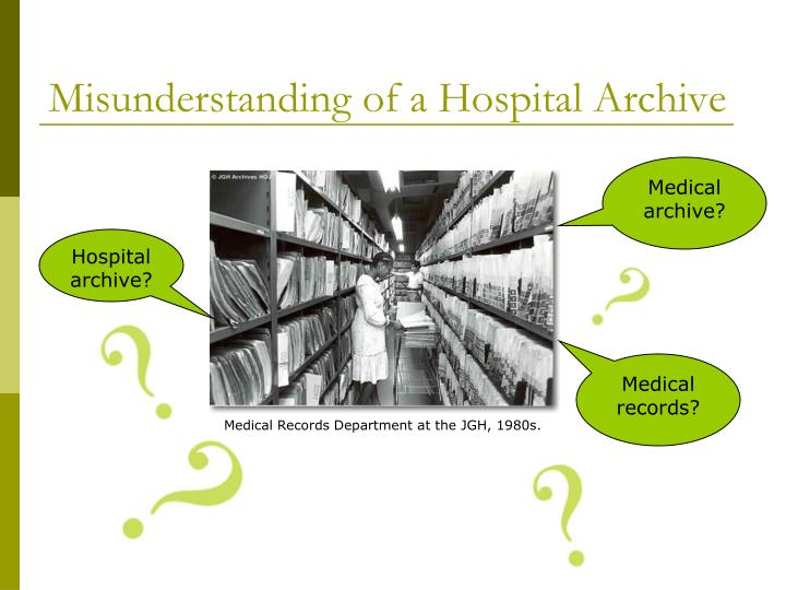Misunderstanding of a hospital archive