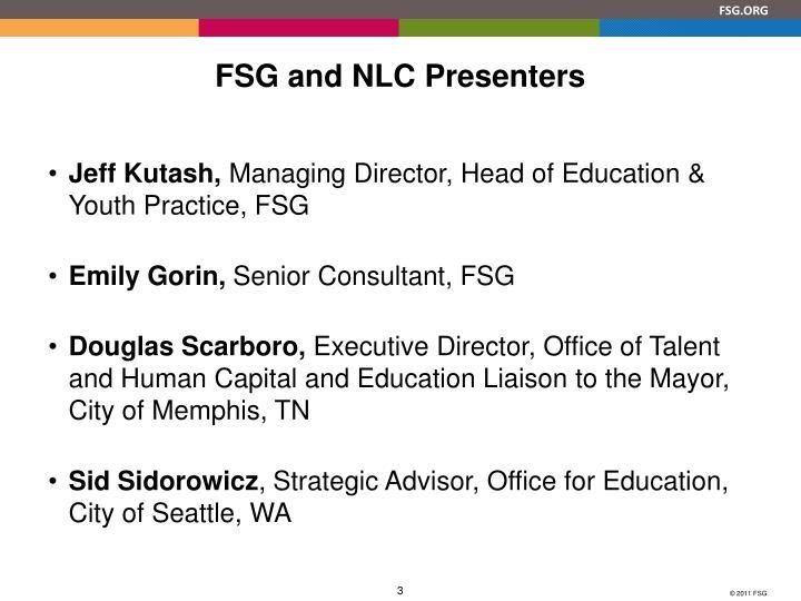 Fsg and nlc presenters