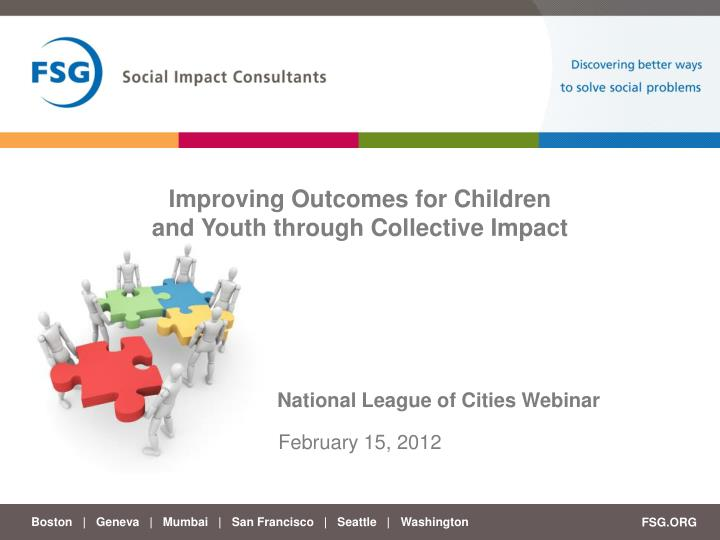Improving outcomes for children and youth through collective impact