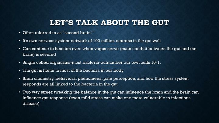 Let's talk about the gut