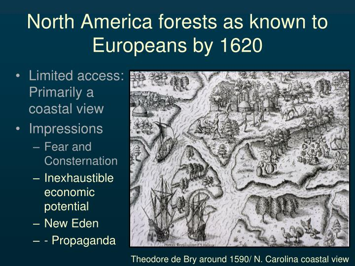 North America forests as known to Europeans by 1620