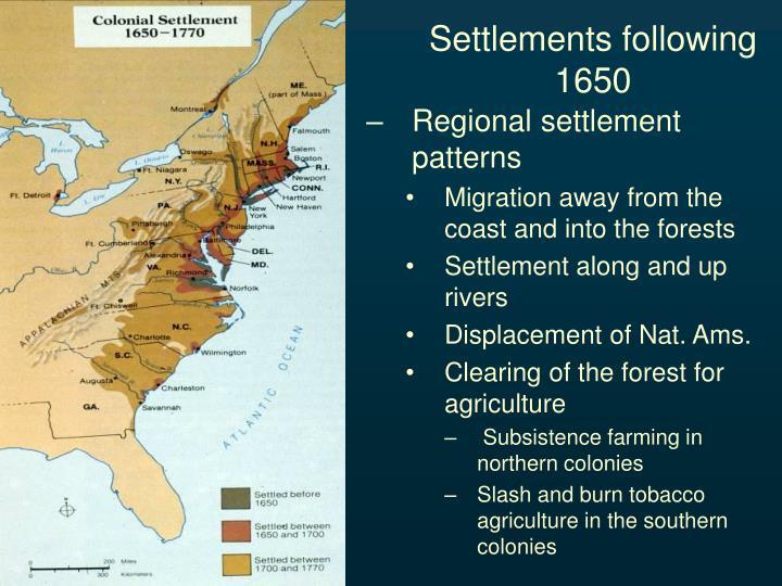 Settlements following 1650