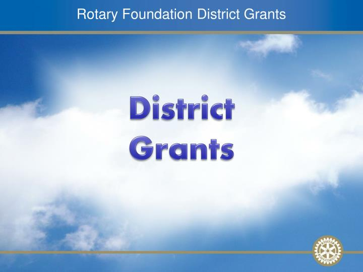 rotary foundation district grants n.