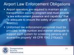 airport law enforcement obligations