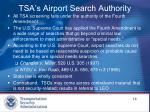 tsa s airport search authority