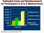 estimated costs and reimbursement for participation in b to e medical home