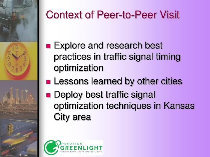 Context of Peer-to-Peer Visit