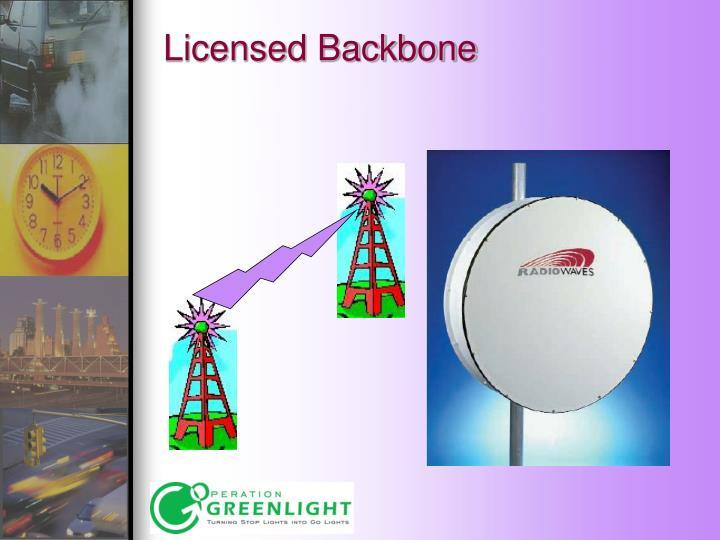 Licensed Backbone
