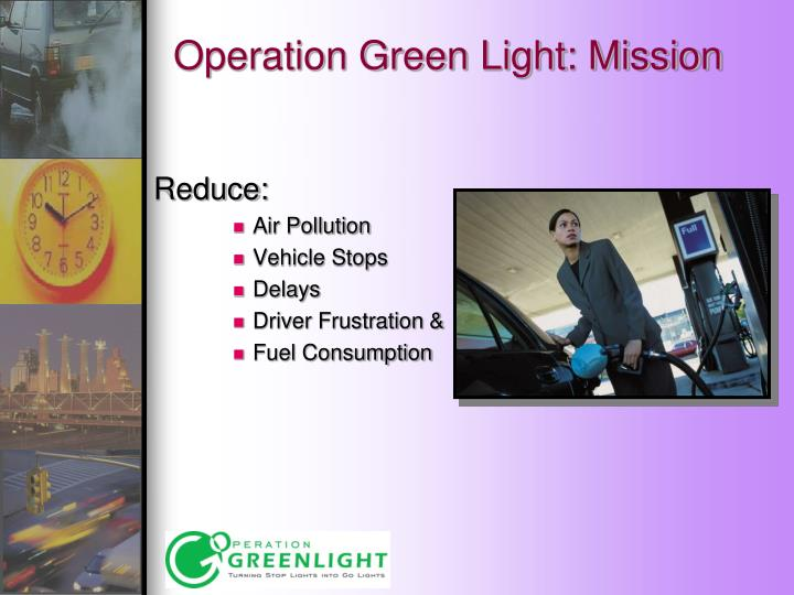 Operation Green Light: Mission