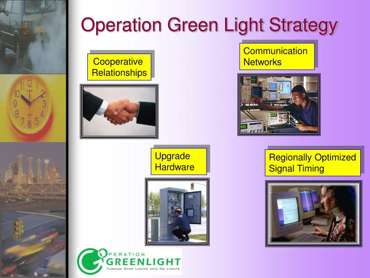 Operation Green Light Strategy
