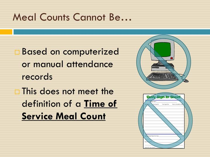 Meal Counts Cannot Be…