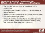 considerations for implementing effective family engagement strategies