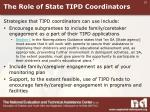 the role of state tipd coordinators
