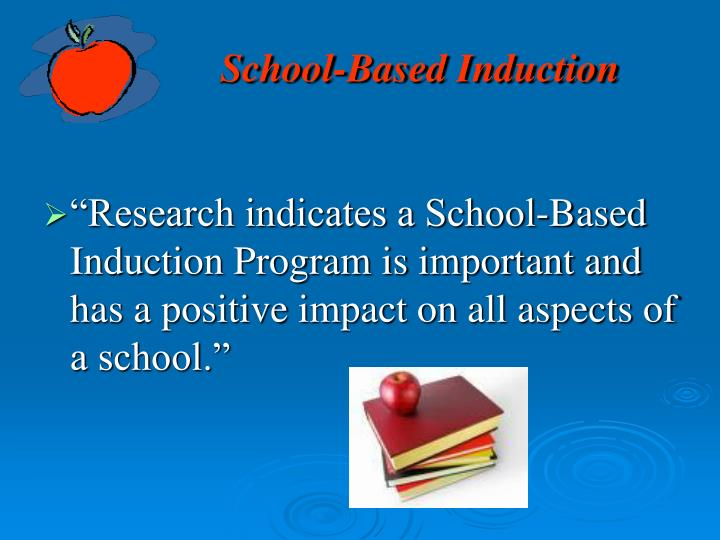 School-Based Induction