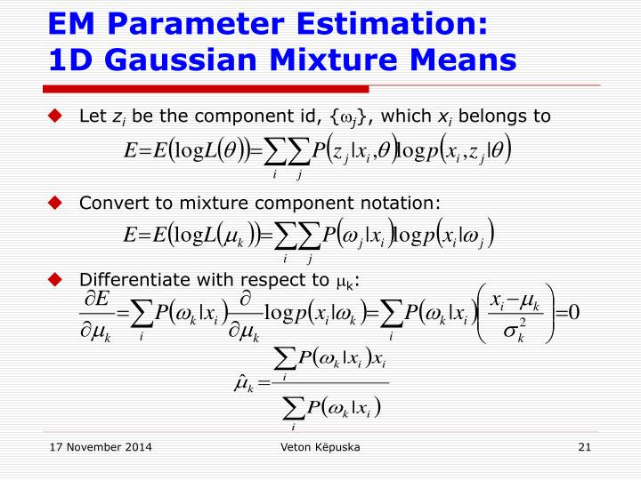 EM Parameter Estimation: