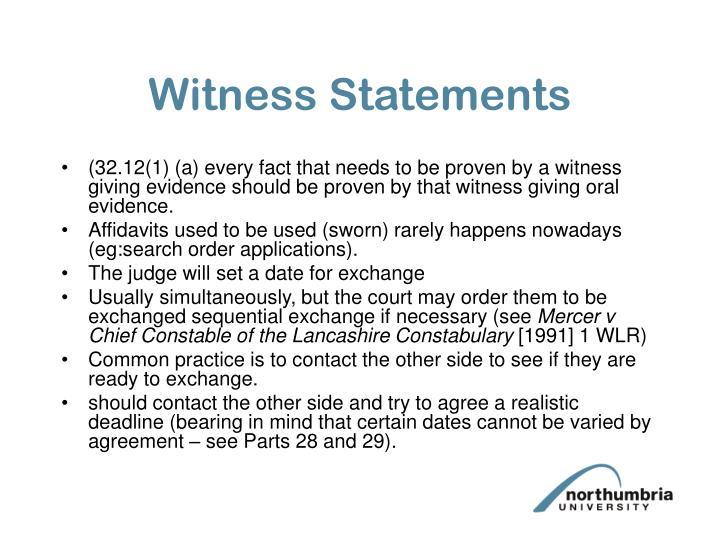 Witness statements