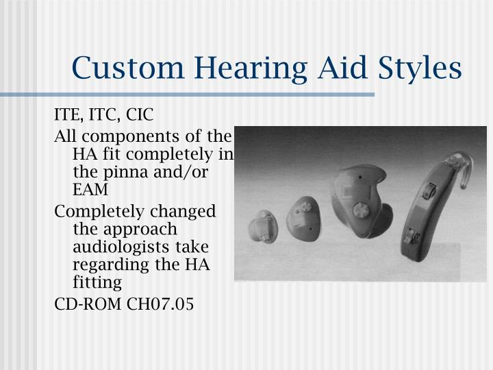 Custom Hearing Aid Styles