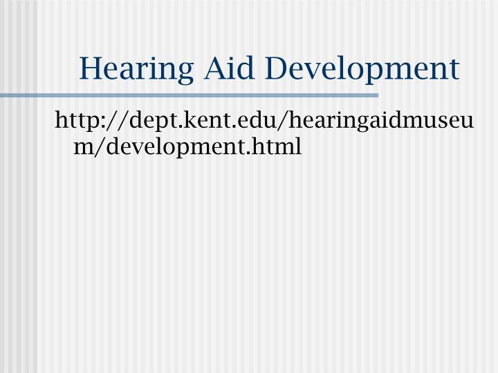 Hearing Aid Development