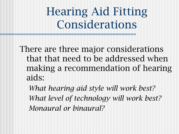 Hearing Aid Fitting Considerations