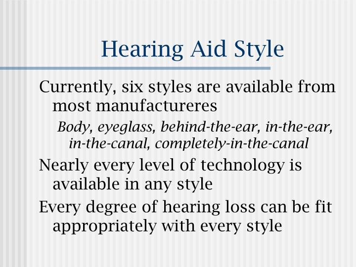 Hearing Aid Style