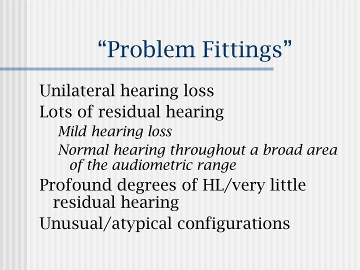 """Problem Fittings"""