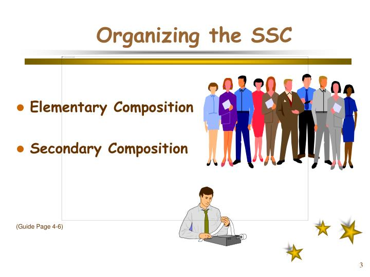 Organizing the ssc