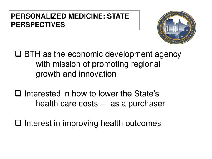 PERSONALIZED MEDICINE: STATE  PERSPECTIVES