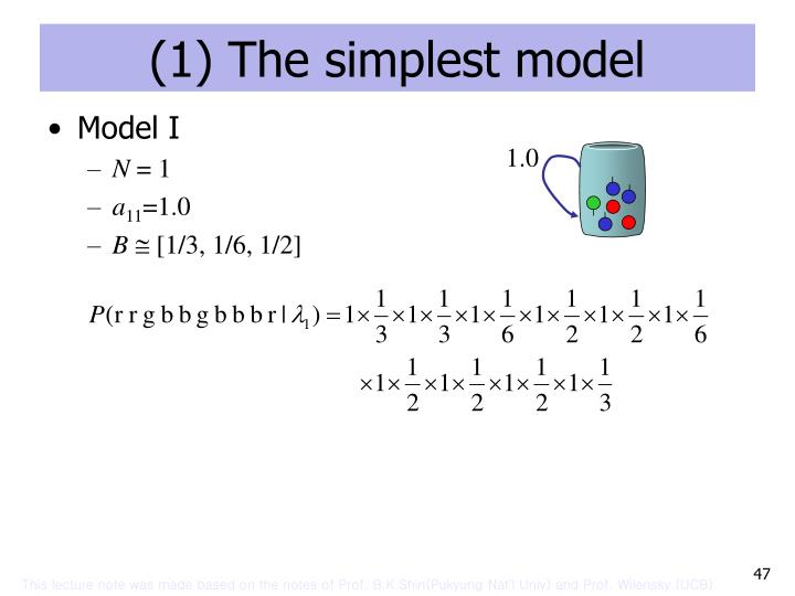 (1) The simplest model