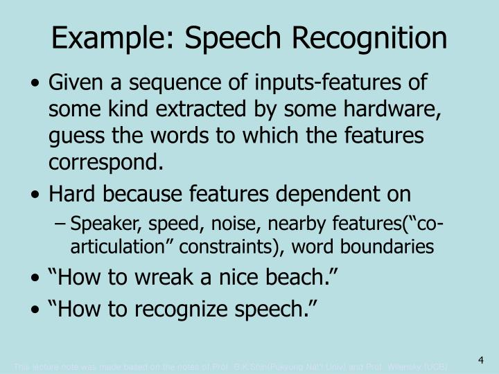 Example: Speech Recognition