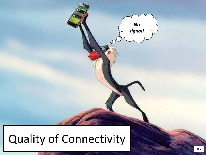 Quality of Connectivity