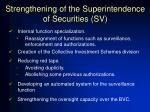 strengthening of the superintendence of securities sv