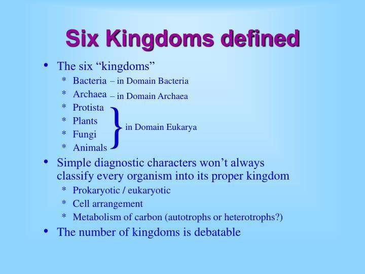 """The six """"kingdoms"""""""