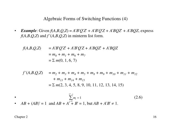 Algebraic Forms of Switching Functions (4)