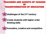 teachers are agents of change in transformation of education