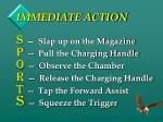 immediate action1