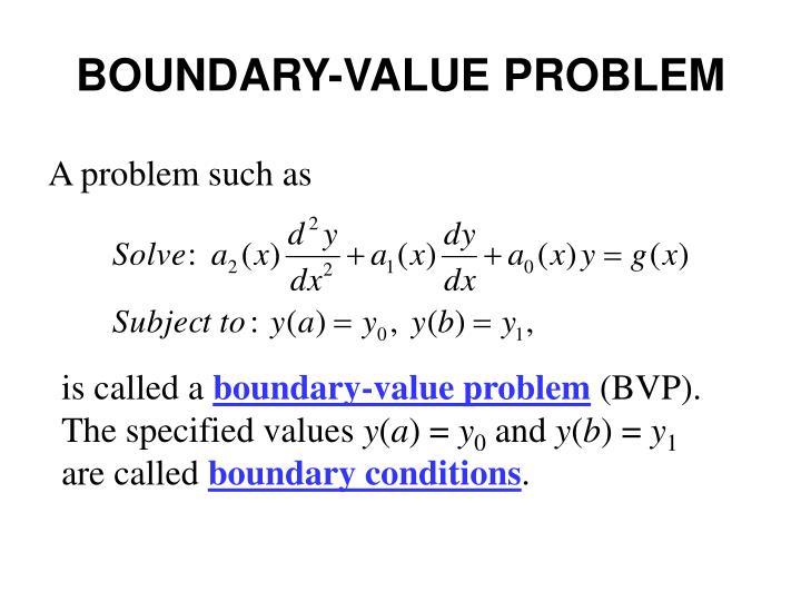 BOUNDARY-VALUE PROBLEM